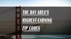 Here are the highest earning ZIP codes in the Bay Area