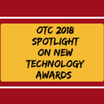 OTC 2018: Tech awards doled out before big conference hits <strong>Houston</strong>