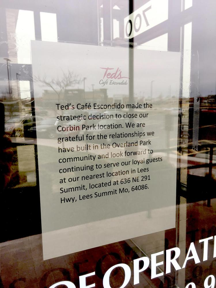 In Addition To Closing Its Liberty Location Ted S Café Escondido Also Closed Corbin Park