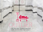 Cover Story: Why Ohio State's hospital expansion stands out from other mega-projects