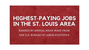 The 30 highest-paying jobs in St. Louis