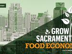 Sacramento's maturing food economy faces new challenges to continued growth