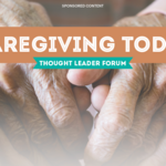 Thought Leader Forum: The complex challenges for caregivers