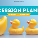 Thought Leader Forum: The importance of succession planning