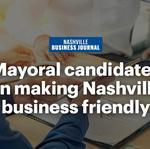 Should Nashville be more business friendly? Mayoral candidates sound off