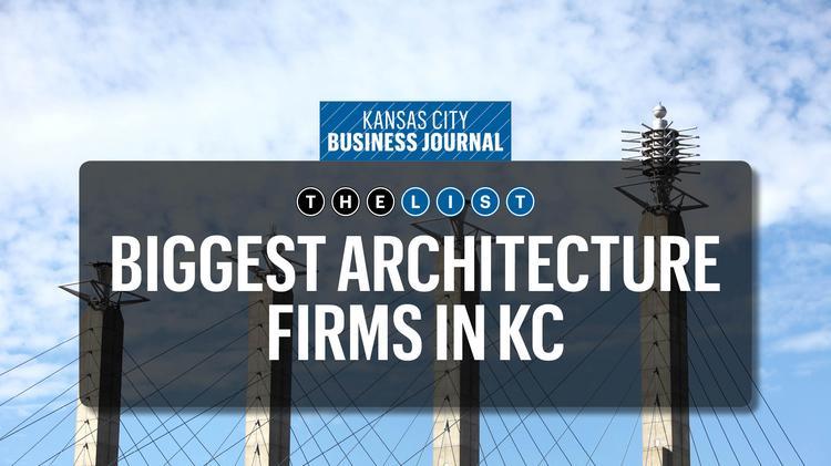 kc s biggest architecture firms kansas city business journal