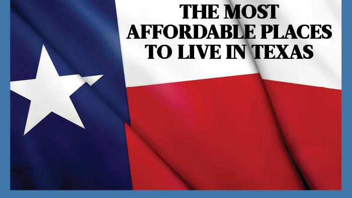 Cheapest best places to live in texas