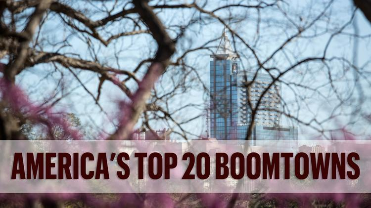 America S Top Boomtowns Raleigh Durham Charlotte Crack Top 20