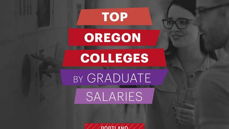 Superb These Oregon Colleges Provide The Best Graduate Salary Bang Interior Design Ideas Tzicisoteloinfo
