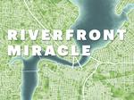 Creating a riverfront miracle in Jacksonville