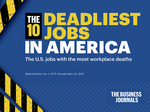 The deadliest jobs in America