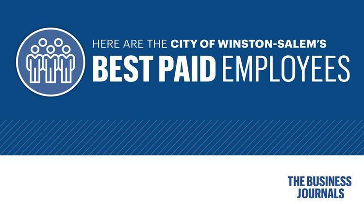 City Of Winston Salem >> The Highest Paid City Of Winston Salem Employees Triad