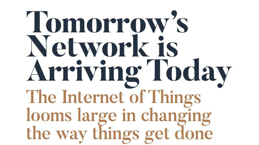 Tomorrow S Network Is Arriving Today Internet Of Things Looms Large Milwaukee Business Journal