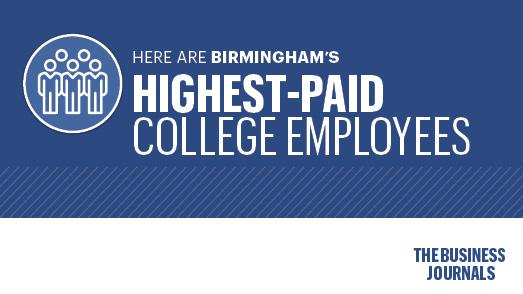 011dc89d022c Birmingham s highest-paid college employees - Birmingham Business ...