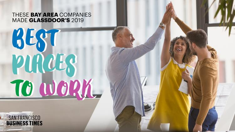 22 Bay Area companies made Glassdoor's 2019 Best Places to
