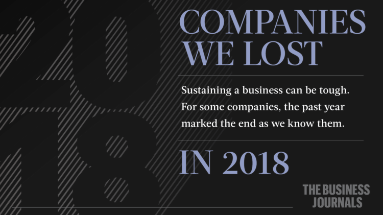 Year in Review 2018: Companies that closed, sold - The