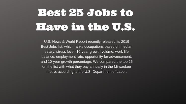 The best jobs in the U S , and what they pay in Milwaukee