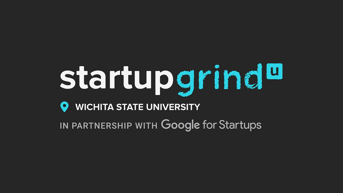 First WSU Startup Grind event to take place in February - Wichita