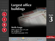 3: Wells Fargo  The full list of the largest office buildings - including contact information - is available to PBJ subscribers.  Not a subscriber? Sign up for a free 4-week trial subscription to view this list and more today