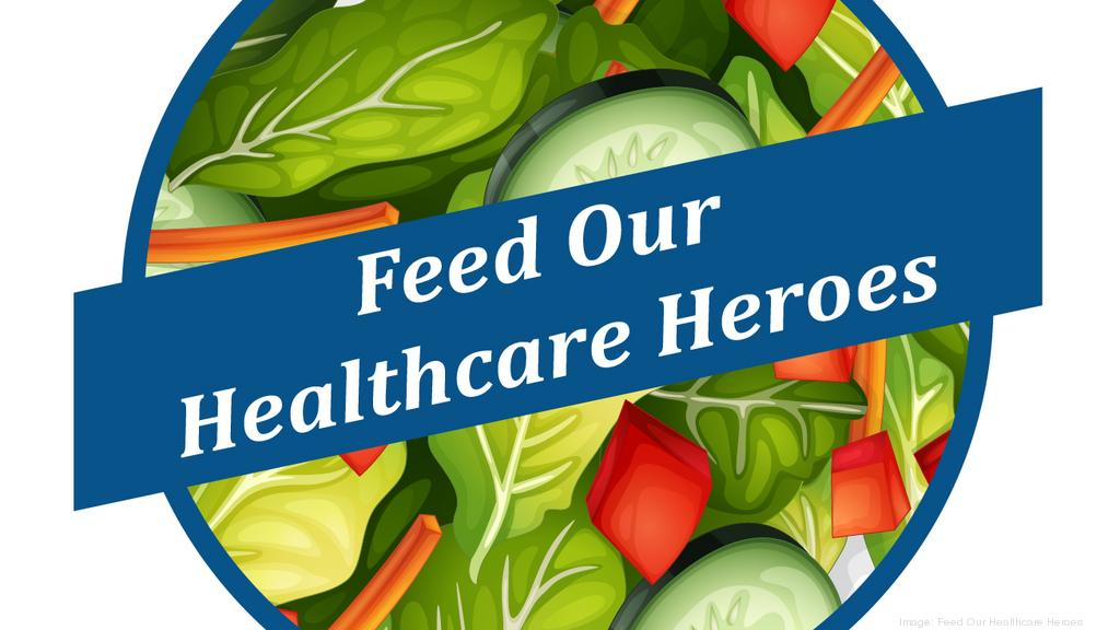 Feeding Our Healthcare Heroes Is