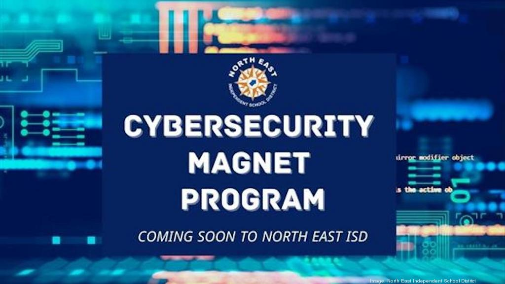 Neisd Calendar 2022.Cybersecurity Focused Magnet Program To Start At North East Isd San Antonio Business Journal