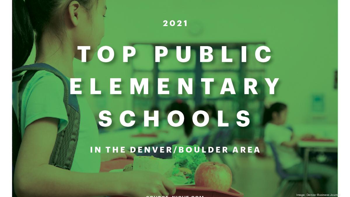 Top Denver-area public elementary schools for 2021 - Denver Business Journal 1