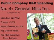 No. 4: General Mills Inc. Pictured: Executive Vice President of Innovation, Technology and Quality Peter Erickson