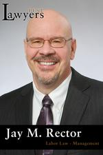 Lawyer of the Year —Jay M. Rector
