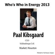 Who's Who in Energy 2013: Paal Kibsgaard (Houston)