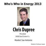Who's Who in Energy 2013: Chris Dupree (San Antonio)