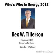 Who's Who in Energy 2013: Rex Tillerson (Dallas)