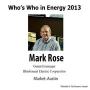 Who's Who in Energy 2013: Mark Rose (Austin)