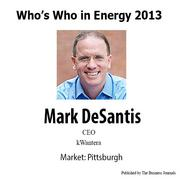 Who's Who in Energy 2013: Mark DeSantis (Pittsburgh)