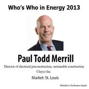 Who's Who in Energy 2013: Paul Todd Merrill (St. Louis)