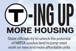 'T'-ing up more housing: MBTA surplus land opens up across the Boston area