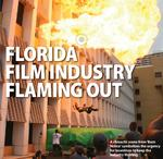 Florida film industry flaming out