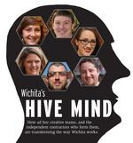 Wichita's hive mind — Why Wichita's creative professionals increasingly decide to strike out on their own