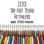 Texas well represented in NRF's Hot 100 Retailers List — slideshow