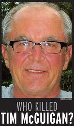 Who killed Wichita banker <strong>Tim</strong> <strong>McGuigan</strong>?