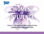 Gallery: Meet the 2013 Women of Influence award finalists