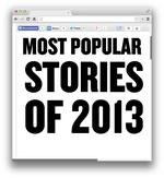 Year in Review: Most popular stories of 2013