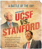 Stanford v. UCSF: Clash of the health titans