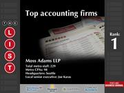 1: Moss Adams LLP  The full list of the top accounting firms - including contact information - is available to PBJ subscribers.  Not a subscriber? Sign up for a free 4-week trial subscription to view this list and more today