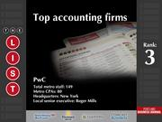 3: PwC  The full list of the top accounting firms - including contact information - is available to PBJ subscribers.  Not a subscriber? Sign up for a free 4-week trial subscription to view this list and more today
