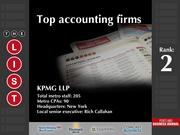 2: KPMG LLP  The full list of the top accounting firms - including contact information - is available to PBJ subscribers.  Not a subscriber? Sign up for a free 4-week trial subscription to view this list and more today