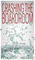 Crashing the boardroom: Push to add women to boards gains steam — but not numbers
