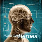 Announcing: San Antonio <strong>Health</strong> Care Heroes & Finalists 2014