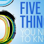 5 things to know ... and the holy convenience store