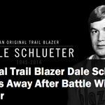 Original Trail Blazer, team ambassador Dale Schlueter dies at 68