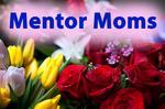 Mentor Moms